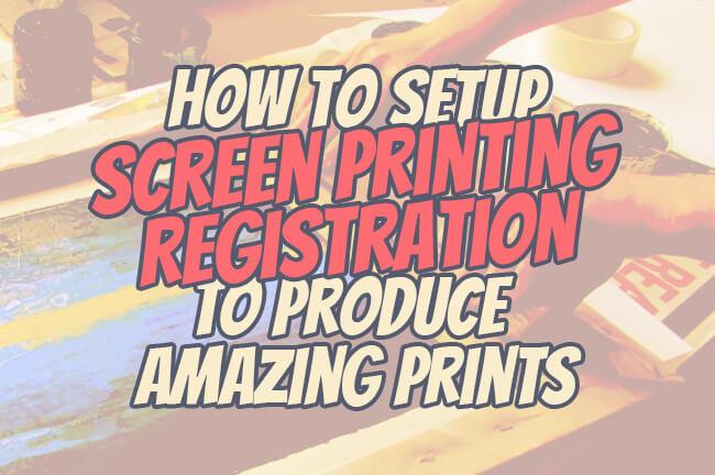 screenprinting registration