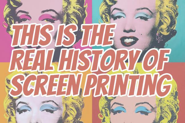history of screen printing